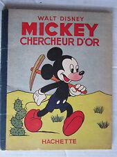 MICKEY : Chercheur d'or  § 1ère réédition de 1948 § TBE
