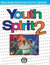 Youth Spirit 2 : More Program Ideas for Youth Groups Paperback Ch