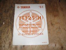 1981 YAMAHA YT 125(H) SUPPLEMENTARY SERVICE MANUAL BILINGUA  FREESHIP US+CAN