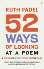 52 Ways of Looking at a Poem: or How Reading Modern Poetry Can Change Your Life