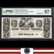 HIGH GRADE 1840's $1 WINCHESTER, VA OBSOLETE BANK NOTE PMG 67 EPQ  957-008