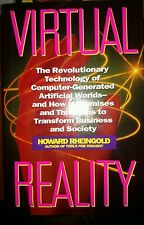 Virtual Reality :Exploring the Brave New Technologies by Howard Rheingold 1st Ed