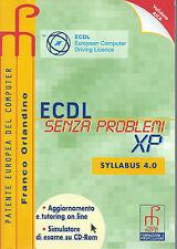 Informatica ECDL Patente Europea senza problemi XP computer AICA Ed. Paramond
