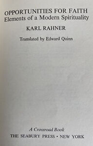 OPPORTUNITIES FOR FAITH;: ELEMENTS OF A MODERN By Karl Rahner - HC/No DJ VG