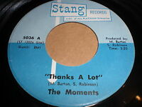 The Moments: Thanks A Lot / I Lost One Bird In The Hand 45 - Soul