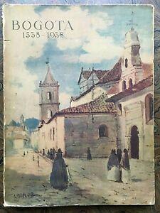 Samper Ortega D. - Bogota 1538 - 1938 - IV Centenario 1938
