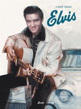 Elvis (Relié) Philippe Chanoinat Fabrice Le Henanff  NEUF