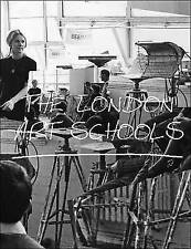 The London Art Schools: Reforming the Art World, 1960 to Now, Nigel Llewellyn, N