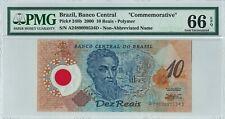 "Brazil 10 Reais P248b 2000 PMG 66 EPQ s/n A2489099534D ""Commemorative"" Polymer"