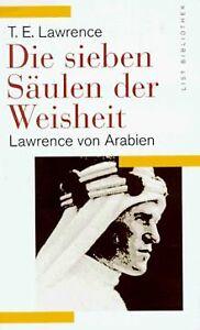 Die sieben Säulen der Weisheit. Lawrence von Arabien von... | Buch | Zustand gut