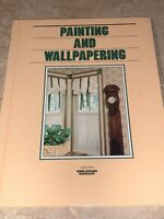 Grolier's Home Owning Made Easy PAINTING AND WALLPAPERING Book
