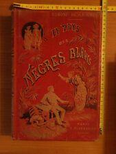 Les pays des negres blancs, ill. Gerlier, s.d., Marpon et Flammarion, Paris