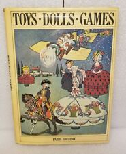 Toys-Dolls-Games Paris 1903-1914 by Denys Ingram 1981, Hardcover Dust Jacket