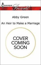 An Heir to Make a Marriage (One Night With Consequences)