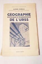 GEOGRAPHIE PHYSIQUE ECONOMIQUE DE L'U.R.S.S. FICHELLE PAYOT CARTES 1946