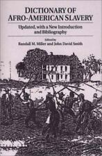 Dictionary of Afro-American Slavery: Updated, with a New Introduction and Biblio
