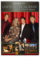 Gaither Vocal Band: Give It Away DVD