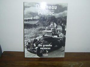 PHOTOGRAPHIE / DOISNEAU - PENNNAC : LES GRANDES VACANCES - HOËBEKE