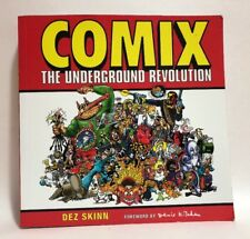 COMIX The Underground Revolution By Dez Skinn (2004, Thunder's Mouth Press) NEW