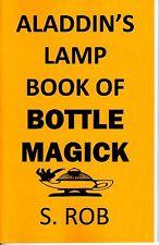 ALADDIN'S LAMP BOOK OF BOTTLE MAGICK by S. Rob Jinn Hinn Genie wishes etc