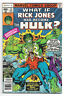 What If Vol. 1 # 12 Marvel Comics 1978 What If Rick Jones Had Become the Hulk?