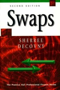 The Prentice Hall professional finance series: Swaps by Sherree DeCovny