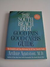 The South Beach Diet Good Fats Good Carbs Guide (2004 Paperback Revised) Vg