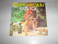 PIERRE VASSILIU 45 TOURS FRANCE TAIS TOI