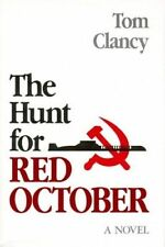 The Hunt for Red October by Tom Clancy (Hardback, 1984)