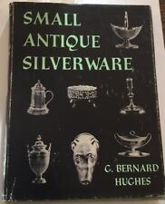 Vtg Small Antique Silverware by G. Bernard Hughes (1957, Hardcover)