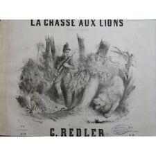 REDLER G. La chasse aux lions Piano ca1860 partition sheet music score
