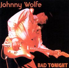 Johnny Wolfe-Bad Tonight CD NEW