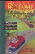 WELCOME TO THE REST OF YOUR LIFE- A COLLECTABLE GUIDE TO A WORRY FREE RETIREMENT