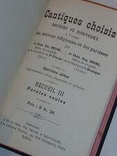 1910 RECUEIL de CHANTS RELIGIEUX cantiques choisis PAROLES brune SONGBOOK dieu