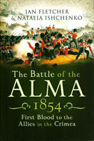Battle Of The Alma 1854 By Ian Fletcher Hardcover Book Pen and Sword Military