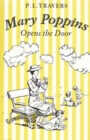 Mary Poppins Opens the Door by P. L. Travers (Paperback) Book