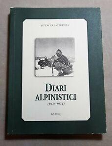 [NC] DIARI ALPINISTICI 1948-1974OTTAVIO BASTRENTALE CHATEAU2014ITALIANO174