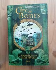 Cassandra Clare city of bones Chroniken der Unterwelt