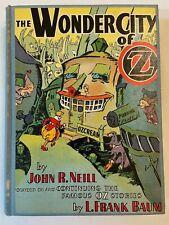 The Wonder City of Oz John R Neill L Frank Baum Book Wizard of Oz Book