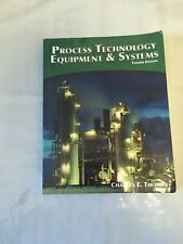 Process Technology Equipment and Systems (4th edition)