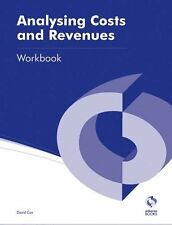 Analysing Costs and Revenues Workbook (AAT Accounting - Level 3 Diploma in Acc,