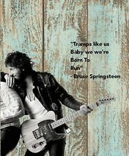 "BRUCE SPRINGSTEEN ""BORN TO RUN""  LYRICS POSTER PLAQUE/SHABBY SIGN/MUSIC"