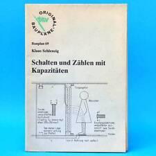 MV Bauplan 69 | Schalten und Zählen mit Kapazitäten | Klaus Schlenzig | DDR 1989