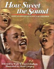 HOW SWEET THE SOUND: African-American Songs for Children - 1995 Hcv DJ 1st