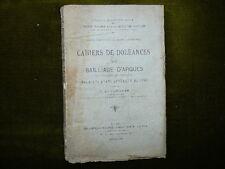CAHIERS DE DOLEANCES BAILLIAGE D'ARQUES pour les Etats Généraux de 1789 T.1&2