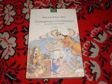 l'immaginario e l'architettura nella letteratura araba medioevale p. marietti 90