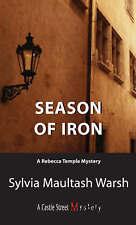Season of Iron: A Rebecca Temple Mystery by Sylvia Maultash Warsh (Paperback,...