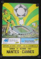 Affiche football match FCN Nantes Cannes 31 octobre 1987 stade Beaujoire