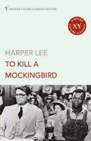 To Kill a Mockingbird (Vintage Future Classics),Harper Lee