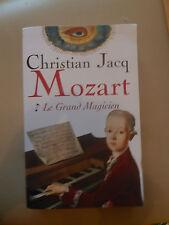 MOZART LE GRAND MAGICIEN Christian Jacq